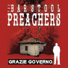 The Barstool Preachers Grazie Governo (Phd Exclusive Bone Colour Deluxe Vinyl)