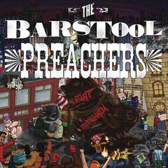 The Barstool Preachers Blatant Propaganda (Vinyl LP)