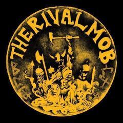 The Rival Mob Mob Justice (Vinyl LP)