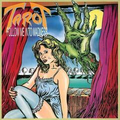 Tarot Follow Me Into Madness (Vinyl LP)