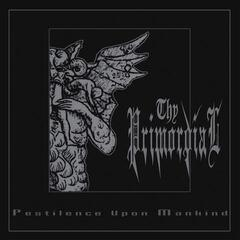 Thy Primordial Pestilence Against Mankind (2 LP)