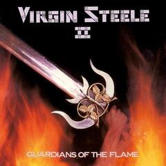 Virgin Steele Guardians Of The Flame (Vinyl LP)