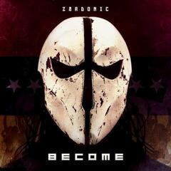 Zardonic Become (Vinyl LP)