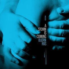 Bjorn Riis A Storm Is Coming (Vinyl LP)