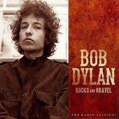 Bob Dylan Rocks & Gravel - The Radio Sessions (Vinyl LP)