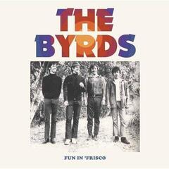 The Byrds Fun In Frisco