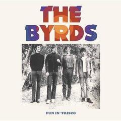 The Byrds Fun In Frisco (2 LP)