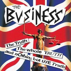The Business The Truth The Whole Truth & Nothing But The Truth (Re-issue) (Vinyl LP)