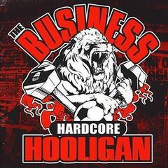 The Business Hardcore Hooligan (Re-issue) (Vinyl LP)