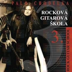 Chodelka Rocková gitarová škola 3