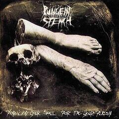 Pungent Stench For God Your Soul For Me Your Flesh (2 LP)