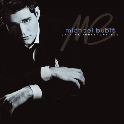 Michael Bublé Call Me Irresponsible (2 LP)