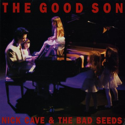 Nick Cave & The Bad Seeds The Good Son