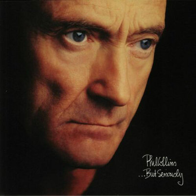 Phil Collins …But Seriously
