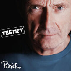 Phil Collins Testify (Deluxe Edition)