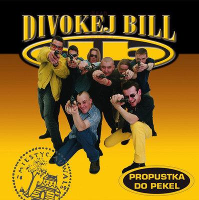Divokej Bill Propustka Do Pekel
