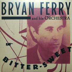 Bryan Ferry Bitter Sweet (Vinyl LP)