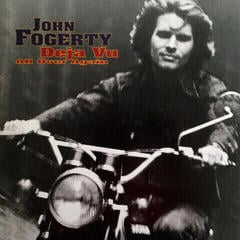 John Fogerty Deja Vu (All Over Again)