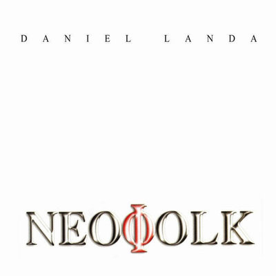 Daniel Landa Neofolk