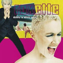 Roxette Have A Nice Day