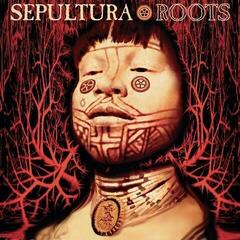 Sepultura Roots (Expanded Edition)