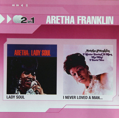 Aretha Franklin Lady Soul / I Never Loved A Woman