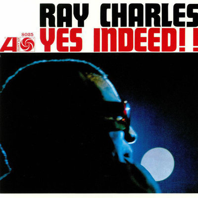 Ray Charles Yes Indeed! (Mono Remaster)