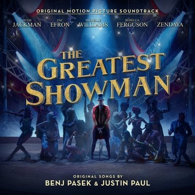 Various Artists The Greatest Showman On Earth (Original Motion Picture Soundtrack)