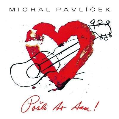 Michal Pavlíček Posli To Tam