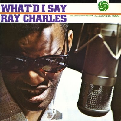 Ray Charles What'd I Say (Mono) (Vinyl LP)