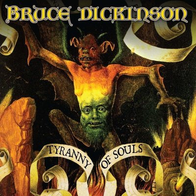 Bruce Dickinson Tyranny Of Souls