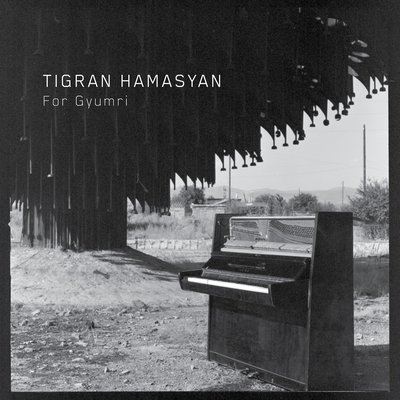 Tigran Hamasyan For Gyumri
