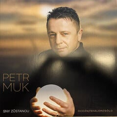 Petr Muk Sny Zustanou / Definitive Best Of