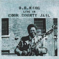 B.B. King Live In Cook County Jail (Vinyl LP)