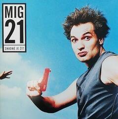 Mig 21 Snadné je žít (LP)