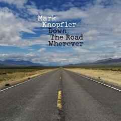 Mark Knopfler Down The Road Wherever (2 LP)