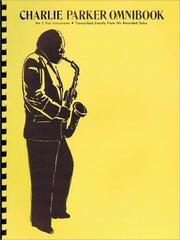Charlie Parker Omnibook Alto Saxophone, Bariton Saxophone