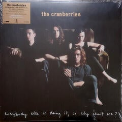 The Cranberries Everybody Else Is Doing It, So Why Can't We (Vinyl LP)