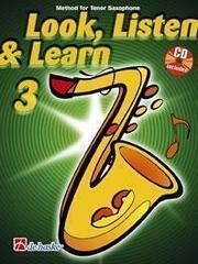 Hal Leonard Look, Listen & Learn 3 Tenor Saxophone