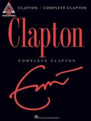 Hal Leonard Complete Clapton Guitar