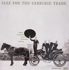 George Wallington Jazz For The Carriage Trade (LP) Avdiofilska kakovost zvoka
