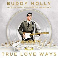 Buddy Holly True Love Ways (Vinyl LP)