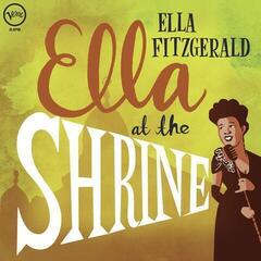 Ella Fitzgerald Ella At The Shrine (Vinyl LP)