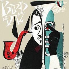 Charlie Parker Bird & Diz (C. Parker & D. Gillespie)