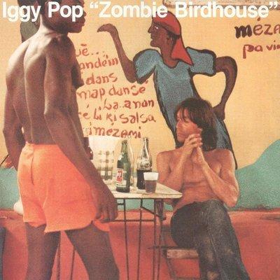 Iggy Pop Zombie Birdhouse (Vinyl LP)