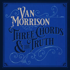 Van Morrison Three Chords & The Truth (2 LP)