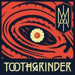 Toothgrinder I Am (Vinyl LP)
