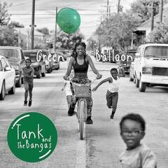 Tank And The Bangas Green Balloon (2 LP)