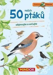 MindOk Expedice příroda: 50 ptáků