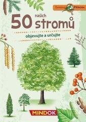 MindOk Expedice příroda: 50 stromů